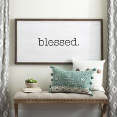 Sometimes a picture is worth 1000 words. Sometimes one word says it all. Sentimental wall art says what's important to you, so keep it in your entryway, in your bedroom, and in your heart.