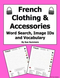 French Clothing and Accessories Word Search Puzzle, Image IDs, and Vocabulary by Sue Summers