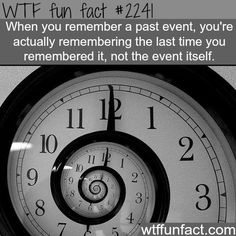 When you remember past event, you are actually remembering the last time you remembered it, not the event itself