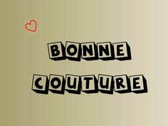 BONNE #couture #sewingmachine #citation #quotes