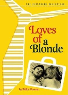 Loves of a Blonde (1965)~I don't have a girl in Prague. I don't have a girl in Prague.