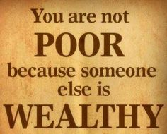 NO you are NOT- you are poor because you do not make wise choices, i.e., charge cards, or a degree in basket weaving or some other nondescript BS that does not pay a damn. I could go on and on...