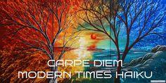 CARPE DIEM HAIKU KAI: Carpe Diem Modern Times Haiku #4 waves crash