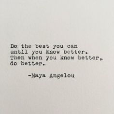 Positivity Quote Pictures maya angelou positivity quote typed on typewriter white cardstock Positivity Quote. Here is Positivity Quote Pictures for you. Positivity Quote believe quotes sayings motivational quote motivation happiness positivit. Now Quotes, Words Quotes, Great Quotes, Wise Words, Motivational Quotes, This Is Me Quotes, Do Better Quotes, Doing Me Quotes, Making Love Quotes
