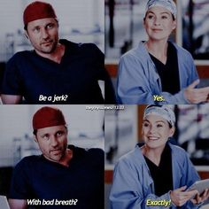 "Meredith and Riggs (Greys Anatomy 13x03) ""Go back. Tell her you changed your mind and just be terrible... Just turn off all that!"""
