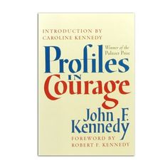 Profiles In Courage Historic Hardcover by John F. Kennedy