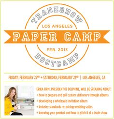 Paper Camp Feb 22-23, 2013 in Los Angeles, California