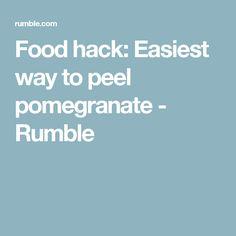 Food hack: Easiest way to peel pomegranate - Rumble