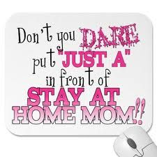 For all my hard working, dedicated, under appreciated, miracle-working, beautiful, amazing stay at home Mommies!!!! (Jennifer Callaway in particular!!! *and my own Mommy! :) love ya'll!! )