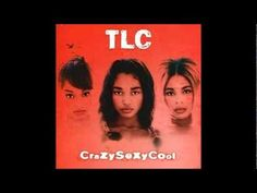 TLC - CrazySexyCool - 10. Let's Do It Again - YouTube