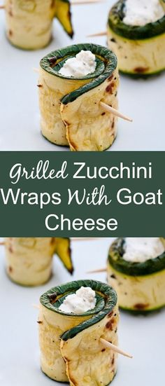 Grilled Zucchini Wraps with Goat Cheese