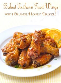 Baked Southern Fried Chicken Wings - all the flavour, less fat! All the flavour and crunch of Southern fried wings but oven baked to reduce the added fat. Finished with a drizzle of orange infused honey.