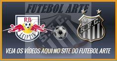 Hoje tem Santos e enquanto não chega a hora do jogo, acesse aqui http://santosfutebolarte.omb10.com/SantosFutebolArte/videos-de-r-b-brasil-2-x-3-santos-no-paulistao-2017 e veja todos os vídeos da linda vitória do Peixe pra cima do R.B.Brasil... Não perca!