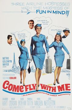 """I loved this movie when I was little. Made me want to be an Airline Stewardess! """"Come Fly with Me"""" (1963) Stars: Dolores Hart, Hugh O'Brian, Karlheinz Böhm, Pamela Tiffin, Lois Nettleton, Dawn Addams, Karl Malden ~ Director: Henry Levin"""