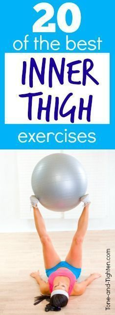 20 of the best exercises to sculpt and tone your inner thighs | Tone-and-Tighten.com