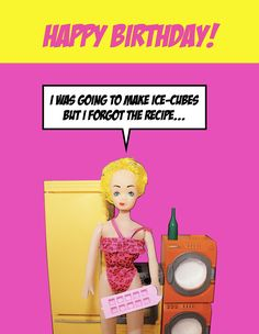 I've heard of blonde jokes but this is ridiculous!I think she's been on the pop!Hilarious Happy Birthday greetings card by Toxic Tina Happy Birthday Funny, Happy Birthday Greetings, Funny Happy, Birthday Message For Boyfriend, Husband Birthday, Balloon Quotes, Dumb Blonde Jokes, Birthday Invitation Message, Bad Barbie