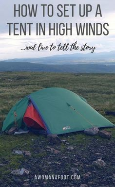 Best Tips for pitching your tent in windy conditions - how to set up a tent in high winds and live to tell the story! How to camp in windy weather Best Tents For Camping, Camping Guide, Tent Camping, Camping Gear, Camping Hacks, Outdoor Camping, Outdoor Travel, Outdoor Gear, Camping Outdoors