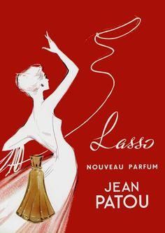 perfume boudoir: Lasso by Jean Patou Vintage Ads Pub Vintage, Vintage Labels, French Vintage, Vintage Posters, French Art, Perfume Adverts, Jean Patou, Retro, Beauty Ad