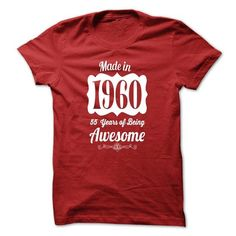 AgeM001 Made in 1960 Years of Being Awesome-wlcfepuemn #tee #T-Shirts