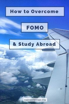 """July 1, 2016: """"How to Overcome FOMO & Study Abroad."""" capa.org"""
