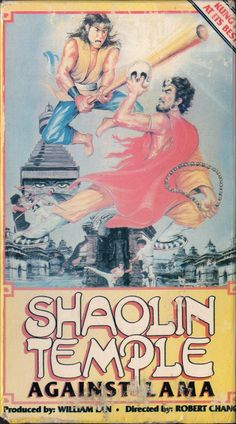 vhscoverjunkie:    Shaolin Temple Against Lama (1980)