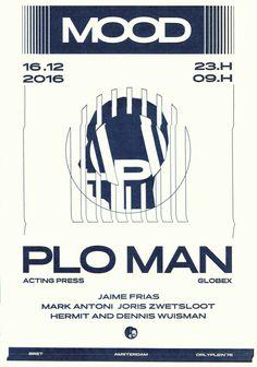 MOOD Invites PLO Man https://www.residentadvisor.net/event.aspx?905320