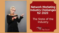 ⭐️⭐️Change is a comin'...⭐️⭐️  As they say, the only thing that's constant is change.  And there are some pretty big and significant changes and challenges facing the Network Marketing Industry for 2020 and beyond.  Today I'll be discussing the...  Top 🔟 Challenges Network Marketing Companies Need To Address in 2020  And what impact that has on YOU!