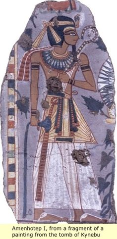 Ancient Egypt: The Hyksos Amenhotep I,from a fragment of a painting from the tomb of Kynebu