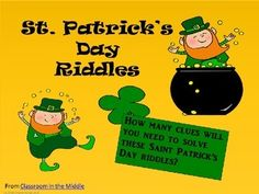 This is an interactive PowerPoint presentation in which students  reveal clues one at a time as they try to solve Saint Patrick's Day riddles.  For more riddles and other word puzzles, see: Word Puzzles.  See more  holiday resources here.  From Classroom in the Middle
