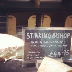 "Award for best cheese by name & taste goes to ""Stinking Bishop"" @nealsyarddairy Borough Market #filthygoodfood #latergram Delicious, gooey, washed rind"
