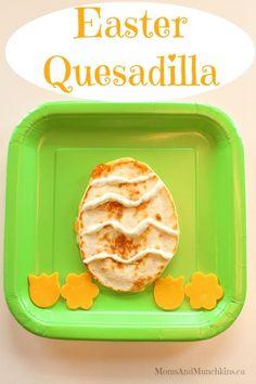 Easter Food For Kids - Quesadilla #Easter
