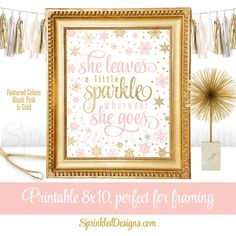 She Leaves A Little Sparkle Wherever She Goes - Blush Pink Gold Glitter Baby Girl Nursery Wall Art - Winter Onederland Birthday Decorations