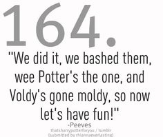 Peeves didn't get NEARLY enough focus in the movies as he had in the book.  He provided much needed comic relief towards the end of a very tumultuous journey.