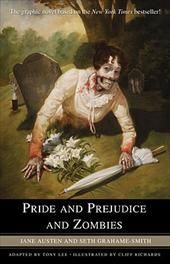 Pride and Prejudice and Zombies - The Graphic Novel: THE NEW YORK TIMES BESTSELLER.