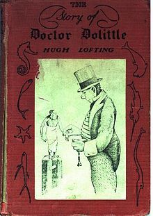 The Story of Doctor Dolittle, Being the History of His Peculiar Life at Home and Astonishing Adventures in Foreign Parts, 1920