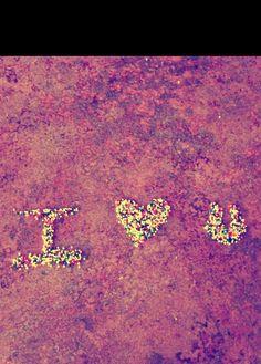 I love you :*