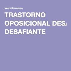 TRASTORNO OPOSICIONAL DESAFIANTE