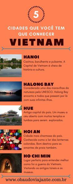 Saiba o que não pode ficar de fora do seu roteiro pelo Vietnam. Halong Bay e Hoi An são umas das cidades que você tem que conhecer.
