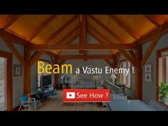 How to Solve Problem of Beam as per Vastu? Beam a Vastu Enemy | Vastu Tips  This Video is about the Health. Do Not Sit & sleep under the Beam as it is not good for the Health       https://www.youtube.com/watch?v=OcIrryoKiA4  Visit our website: http://www.livevaastu.com/ Email us at - Contact@livevaastu.com Contact us @ 9555666667 | 9873333108 | 9899777806  #Vastu Shastra Tips #Vastu Shastra Tips #Vastu expert #Vastu Tips,#vastu Shastra,#vastuexpect # Vastu Expert #Vastu Tips# Vastu Expert…