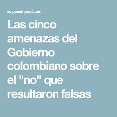 """Las cinco amenazas del Gobierno colombiano sobre el """"no"""" que resultaron falsas"""
