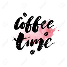 Coffe Time Watercolor Lettering Calligraphy Phrase Vector Text Ilustration , #SPONSORED, #Watercolor, #Lettering, #Coffe, #Time, #Calligraphy