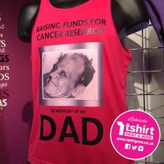 Raising money for Charity? Don't forget to make your own personalised tshirts and vests to show off your special cause! Raising Money For Charity, How To Raise Money, Make Your Own, Vests, Don't Forget, Cancer, Dads, Memories, T Shirt