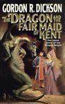 The Dragon and the Fair Maid of Kent by Gordon R. Dickson (2001, Paperback,...