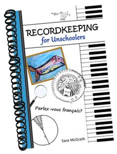 Unschooling Lifestyle: Recordkeeping for Unschoolers - spiral journal