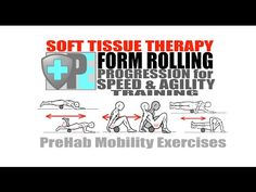 Foam Rolling: Soft Tissue Therapy Basics - PreHab Exercises