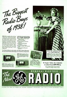Ad for GE Radio, 1938 is one of many fascinating pins covering GE's long history.