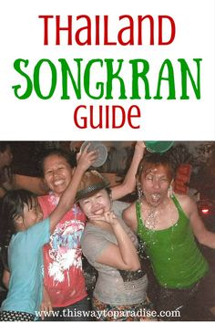 Your Thailand Songkran Water Festival Guide
