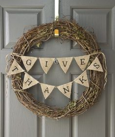 I would add some fall berry garland wrapped around the grapevine wreath. To add some pop of fall color. Thanksgiving Wreath With Burlap Bunting Diy Fall Wreath, Wreath Crafts, Fall Diy, Wreath Ideas, Easy Fall Wreaths, Thanksgiving Wreaths, Holiday Wreaths, Thanksgiving Ideas, Diy Thanksgiving Decorations