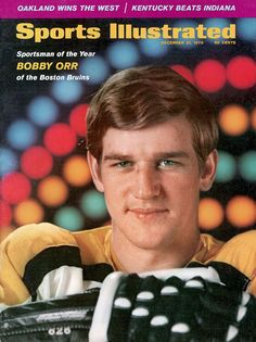 Every Sportsman of the Year - 1970 Bobby Orr Sports Magazine Covers, Bobby Orr, Sports Illustrated Covers, Boston Bruins Hockey, Star Wars, Boston Sports, American Sports, Sports Figures, Knee Injury