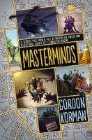 Masterminds by Gordon Korman (Fiction)